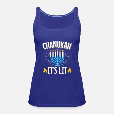 Menorah Chanukah It's Lit Hanukkah Menorah - Women's Premium Tank Top