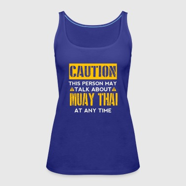Caution CAUTION - Muay Thai Fan - Women's Premium Tank Top