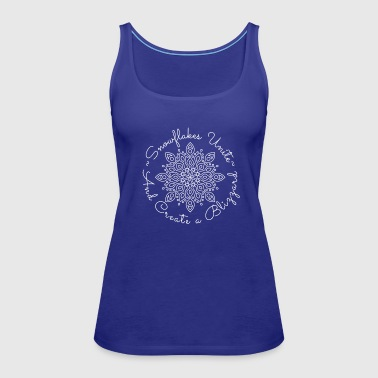 Liberal Snowflakes Unite and Create a Blizzard - Women's Premium Tank Top