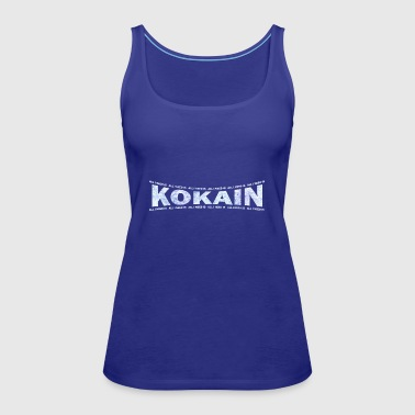 LOVE TECHNO GESCHENK goa pbm KOKAIN JUMPSTYLE - Women's Premium Tank Top