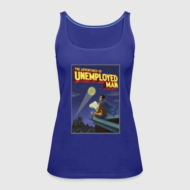 The Adventure of Unemployed Man - Women's Premium Tank Top
