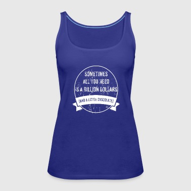 To Be Rich - Women's Premium Tank Top