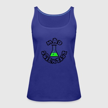 MAD SCIENTIST - Women's Premium Tank Top