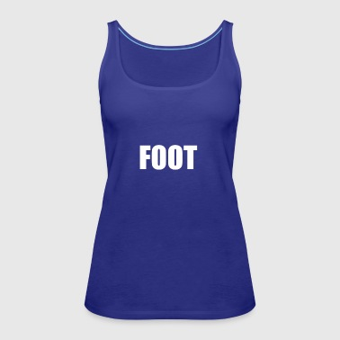 FOOT - Women's Premium Tank Top