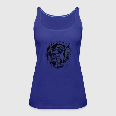 Sloths Of Anarchy - Women's Premium Tank Top