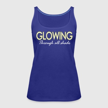 Glowing - Women's Premium Tank Top