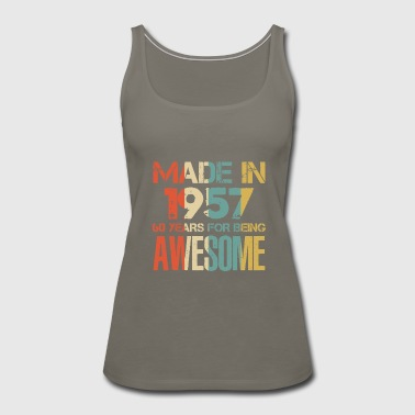 1957 Made In 1957 61 Years Of Awesomeness t-shirt - Women's Premium Tank Top