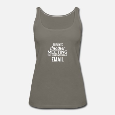 Survived Another Meeting Funny Logo - Women's Premium Tank Top