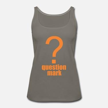 Mark Something question mark - Women's Premium Tank Top