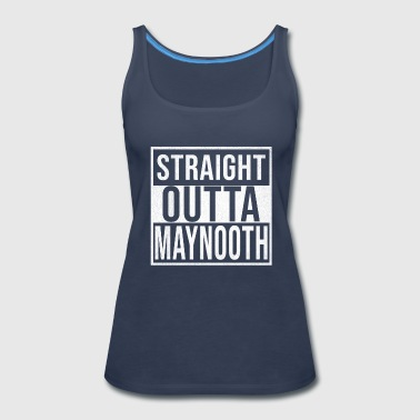 Straight Outta Maynooth - Women's Premium Tank Top