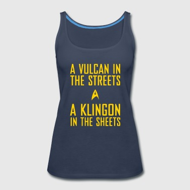 A vulcan in the streets a klingon in the sheets - Women's Premium Tank Top