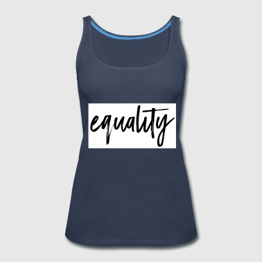 Equality - Women's Premium Tank Top