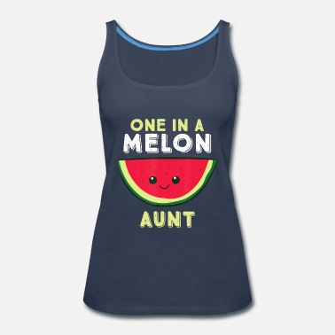 One In A Melon Aunt - Women's Premium Tank Top
