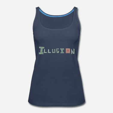 Illusion illusion - Women's Premium Tank Top