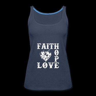 Faith Hope Love - Women's Premium Tank Top