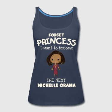 I want to become the next Michelle Obama - Women's Premium Tank Top