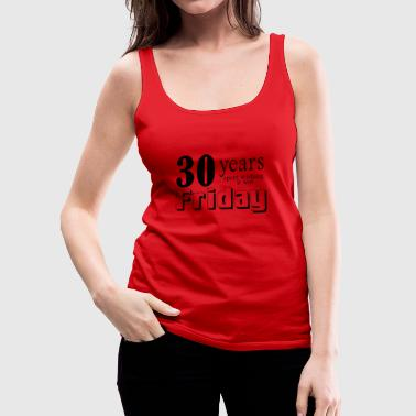 30 years wishing - Women's Premium Tank Top