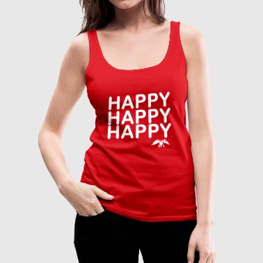 Happy happy happy - Women's Premium Tank Top