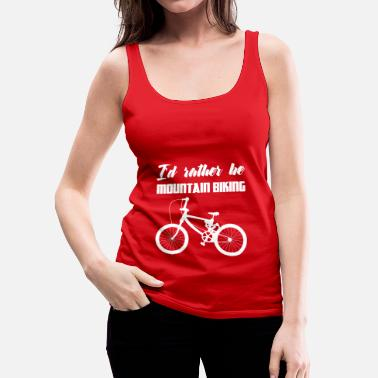Biking Bike - Mountain Bike - Bikes - Biking - Gift - Women's Premium Tank Top