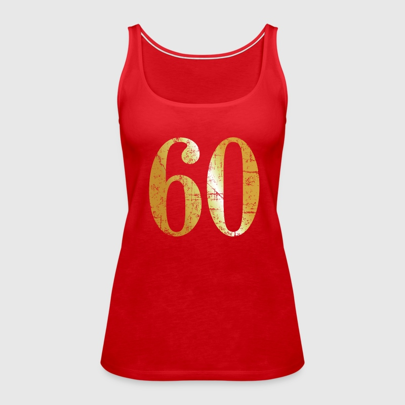Number 60 - 60th Birthday Design (Ancient Gold) - Women's Premium Tank Top