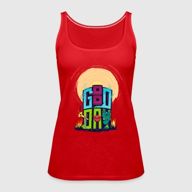 good day - Women's Premium Tank Top