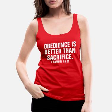 Church Obedience Is Better Than Sacrifice - Christian - Women's Premium Tank Top