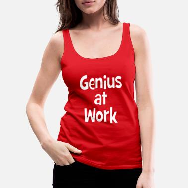 Workspace Genius at Work - Job - Office - brilliant - Women's Premium Tank Top