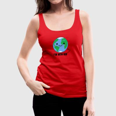 I'm with her Mother Earth Day - Women's Premium Tank Top