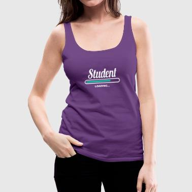 STUDENT LOADING - FANCY T SHIRTS FOR STUDENTS - Women's Premium Tank Top