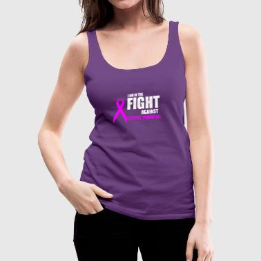 Lungs I am in the Fight Against Cystic Fibrpsis - Women's Premium Tank Top
