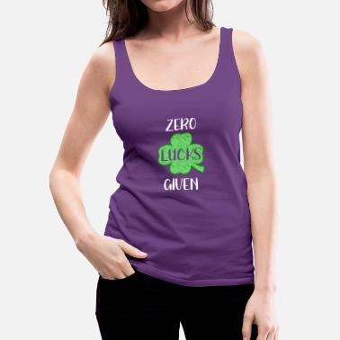Leaf St. Patricks Day Zero Lucks Given - Women's Premium Tank Top