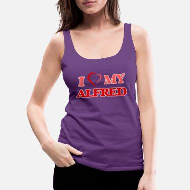 First I love my Alfred - Women's Premium Tank Top