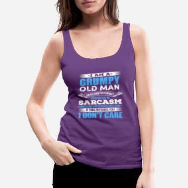 Grumpy Old Man I Allergic Mens I AM A GRUMPY OLD MAN ALLERGIC TO STUPIDITY - Women's Premium Tank Top