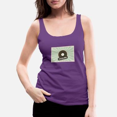 Vinyl Vinyl Analog Music Vinyl Record Design Giftidea - Women's Premium Tank Top