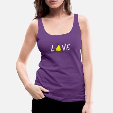 Garden Eating Healthy Pear Lover Gardening Gifts - Women's Premium Tank Top