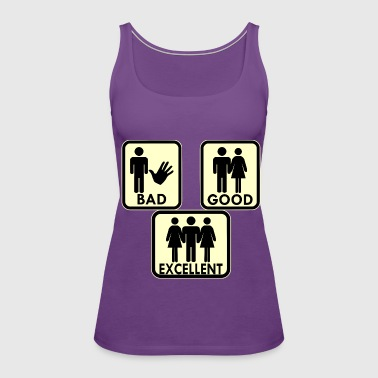 Sexy, Bad, Good, Excellent & 3Some  - Women's Premium Tank Top