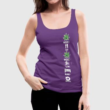 Weed daily routine dayly - Women's Premium Tank Top