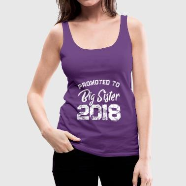 Promoted to Big Sister 2018 t shirt - Women's Premium Tank Top
