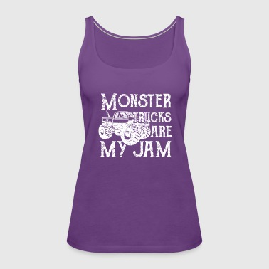 Monster Trucks are my Jam - Women's Premium Tank Top