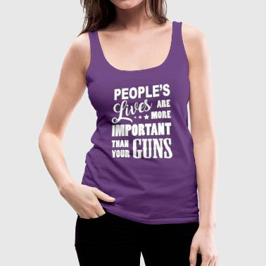 Peoples Lives are more important - Women's Premium Tank Top