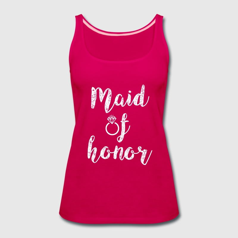 Maid of Honor women's shirt - Women's Premium Tank Top