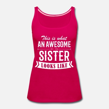 Awesome Bff Looks Like Awesome Sister - Women's Premium Tank Top