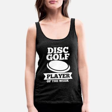 Golf Disc Golf Player Of The Week Discgolf Geschenk - Women's Premium Tank Top