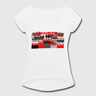 Team work - Women's Roll Cuff T-Shirt