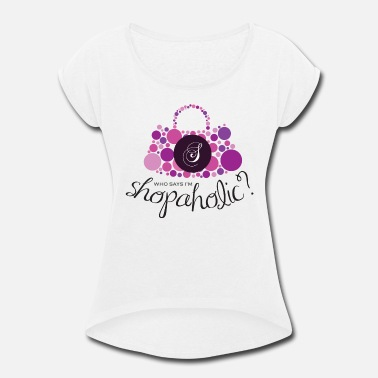 Shopping Shopaholic Shopaholic - Women's Roll Cuff T-Shirt