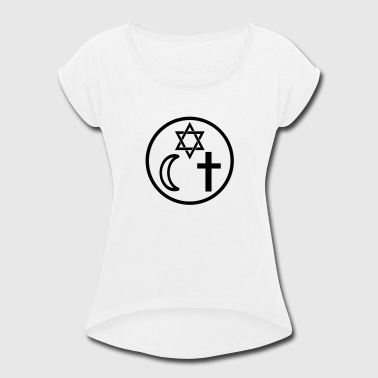 Hate Islam Coexist Religion Humanity - Women's Roll Cuff T-Shirt