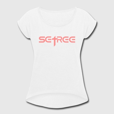 Set Free John 8 Set Free (3) - Women's Roll Cuff T-Shirt