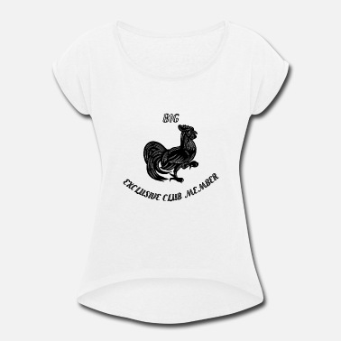 Cock Truck Big cock exclusive club member - Women's Roll Cuff T-Shirt