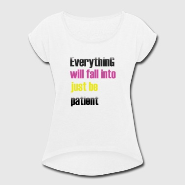 Falling Whale everything will fall into - Women's Roll Cuff T-Shirt