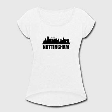 Nottingham Nottingham Skyline - Women's Roll Cuff T-Shirt